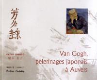 Van Gogh, pèlerinages japonais à Auvers : Etudes et présentation des livres d'or de Paul Gachet