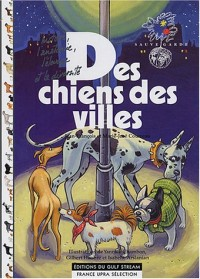 Des chiens des villes