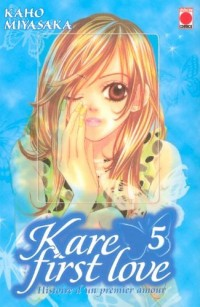 Kare First Love, Tome 5 :