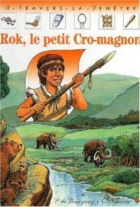 Rok, le petit Cro-magnon