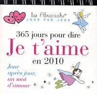 365 Jours pour Dire Je T'Aime 2010