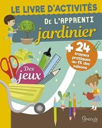 Le livre d'activités de l'apprenti jardinier