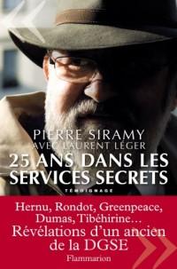 25 ans dans les services secrets