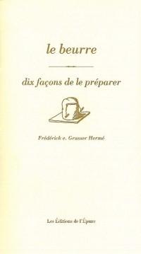 Beurre, Dix Façons... (le)