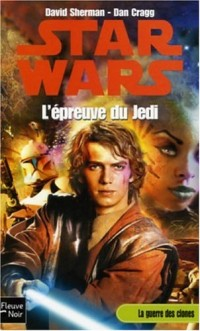 Starwars, tome 74 : L'épreuve du Jedi