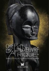 Chefs-d'oeuvre d'Afrique : Dans les collection du musée Dapper