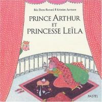 Prince Arthur et Princesse Leïla