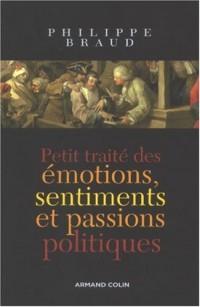 Petit traité des émotions, sentiments et passions politiques