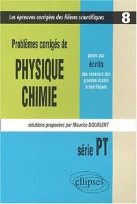 Problèmes corrigés de Physique et Chimie posés aux concours scientifiques, PT. 2001-2002, tome 8