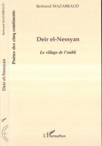 Deir El Nessyan le Village de l'Oubli