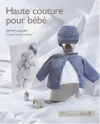 Haute couture pour bébé