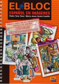 El Bloc: Español en imágenes