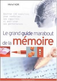 Le grand guide marabout de la mémoire