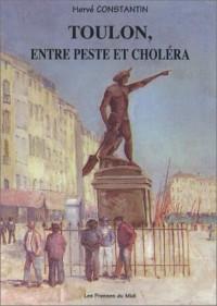 Toulon, entre peste et choléra