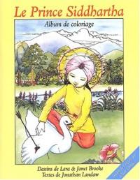 Le Prince Siddharta : Album à colorier