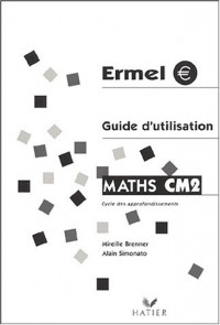 Ermel Maths CM2 Guide d'utilisation