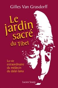 Le jardin sacré du Tibet