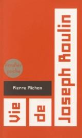 Vie de Joseph Roulin [Poche]