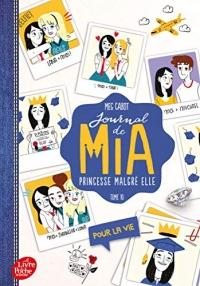 Journal de Mia, princesse malgré elle - Tome 10: Pour la vie