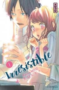 Irrésistible, tome 1