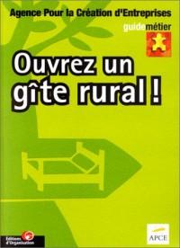 Ouvrez un gîte rural !