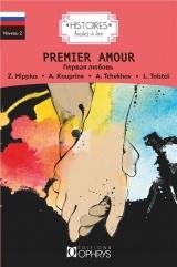 Histoire Faciles à lire - Premier Amour [Poche]