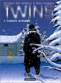 Twins, tome 1 : Cadavre ambulant