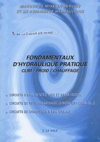 Fondamentaux d'hydraulique pratique : Clim / Froid / Chauffage