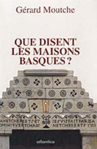 Que disent les maisons basques ?