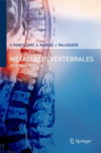Métastases vertébrales. : 2nd Edition