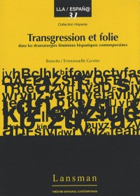 Transgression et Folie