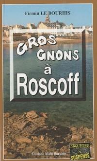 Gros gnons à Roscoff