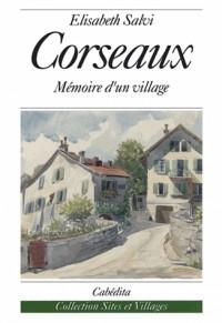 Corseaux  Mémoire D'Un Village