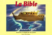 La bible de la Genèse à Moïse