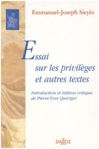 Essai sur les privilèges et autres textes
