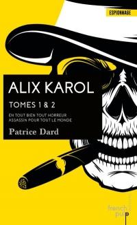 Alix Karol - Tome 1 - Tome 2