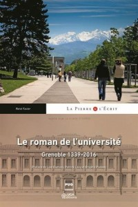 Le roman de l'université : Grenoble 1339-2016