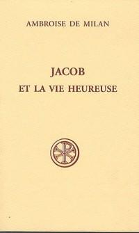 Jacob et la vie heureuse