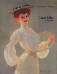 Jean Sala (1869-1918) : Catalogue raisonné