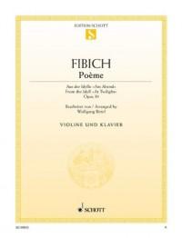 SCHOTT FIBICH ZDENEK - POEME OP. 39 - VIOLIN AND PIANO Partition classique Cordes Violon