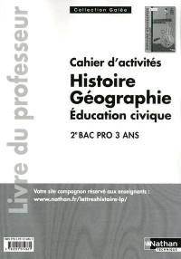 Histoire Geographie Deuxième Bac Pro (Galee)  Professeur 2011