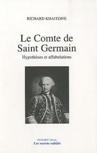 Le comte de Saint-Germain : Hypothèses et affabulations