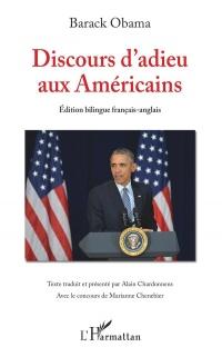 Discours d'adieu aux Américains: (Edition bilingue français-anglais)