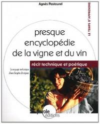 Presque encyclopédie de la vigne et du vin