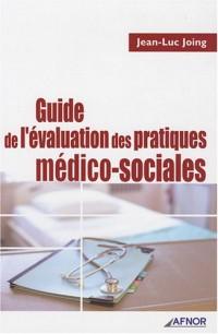 Guide de l'évaluation des pratiques médico-sociales