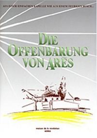 La Révélation d'Arès : Edition bilingue français-allemand