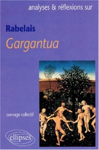Rabelais, Gargantua