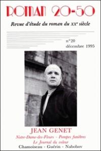 N20 Études Sur Notre-Dame-des-Fleurs, Pompes Funebres, Journal du Voleur, de Jean Genet