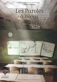 Les Paroles à bleus