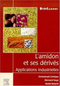 L'amidon et ses dérivés : applications industrielles